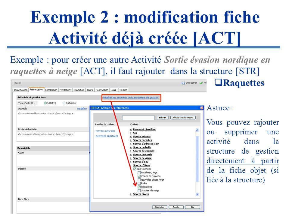Exemple 2 : modification fiche Activité déjà créée [ACT]